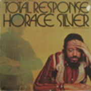 HORACE SILVER  TOTAL RESPONSE