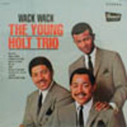 YOUNG HOLT TRIO  WACK WACK