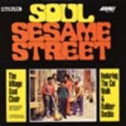 VILLAGE SOUL CHOIR  SOUL SESAME STREET