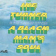 IKE TURNER & THE KINGS OF RHYTHM  A BLACK MAN'S SOUL