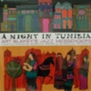 ART BLAKEYS JAZZ MESSENGERS  A NIGHT IN TUNISIA