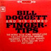 BILL DOGGETT  FINGERTIPS