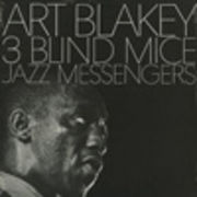 ART BLAKEY & THE JAZZ MESSENGERS�@�@THREE BLIND MICE