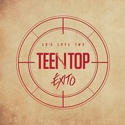 韓国音楽 TEENTOP-TOP 20'S LOVE TWO EXITO (REPACKAGE album)