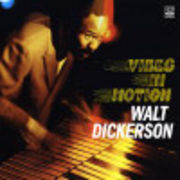 WALT DICKERSON  VIBES IN MOTION