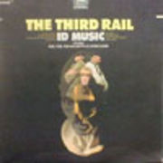 THIRD RAIL  ID MUSIC