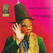 CAPTAIN BEEFHEART AND HIS MAGIC BAND  TROUT MASK REPLICA (180g)