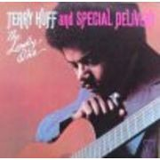 TERRY HUFF AND SPECIAL DELIVERY  THE LONELY ONE
