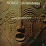MONGO SANTAMARIA  UP FROM THE ROOTS