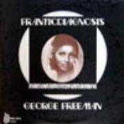 GEORGE FREEMAN  FRANTICDIAGNOSIS