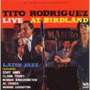 TITO RODRIGUEZ  LIVE AT BIRDLAND