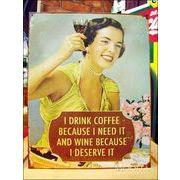 アメリカンブリキ看板 コーヒーとワインは必要
