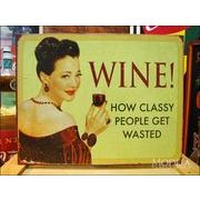 アメリカンブリキ看板 ワイン/Wine 身分の高い人々