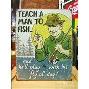 アメリカンブリキ看板 釣りを知ったならば