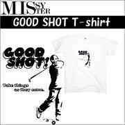 【受注生産】 MISSY MISTER GOOD SHOT Tシャツ 5枚売り