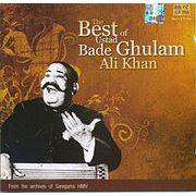 The Best of Ustad Bade Ghulam Ali Khan