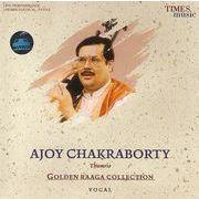 Golden Raaga Collection Ajoy Chakraborty