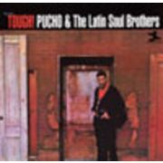 PUCHO & THE LATIN SOUL BROTHERS  TOUGH!