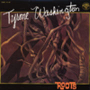 TYRONE WASHINGTON  ROOTS