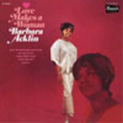 BARBARA ACKLIN  LOVE MAKES A WOMAN