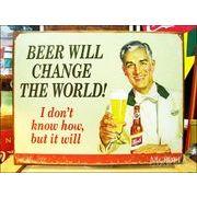 アメリカンブリキ看板 ビールは世界を変える
