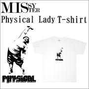 【受注生産】 MISSY MISTER(ミッシーミスター) フィジカルレディー(健康女性) Tシャツ 5枚売り