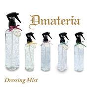 D materia ドレッシングミスト Dressing Mist ディーマテリア