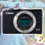 [予約]キヤノン ミラーレス一眼デジタルカメラ EOS M100 ボディ [ブラック]