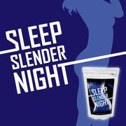 SLEEP SLENDER NIGHT(スリープスレンダーナイト)