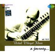 a jouney vol.1 and 2 - Ustad Vilayat Khan