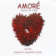 Amore - USTAD SHUJAAT HUSSAIN KHAN